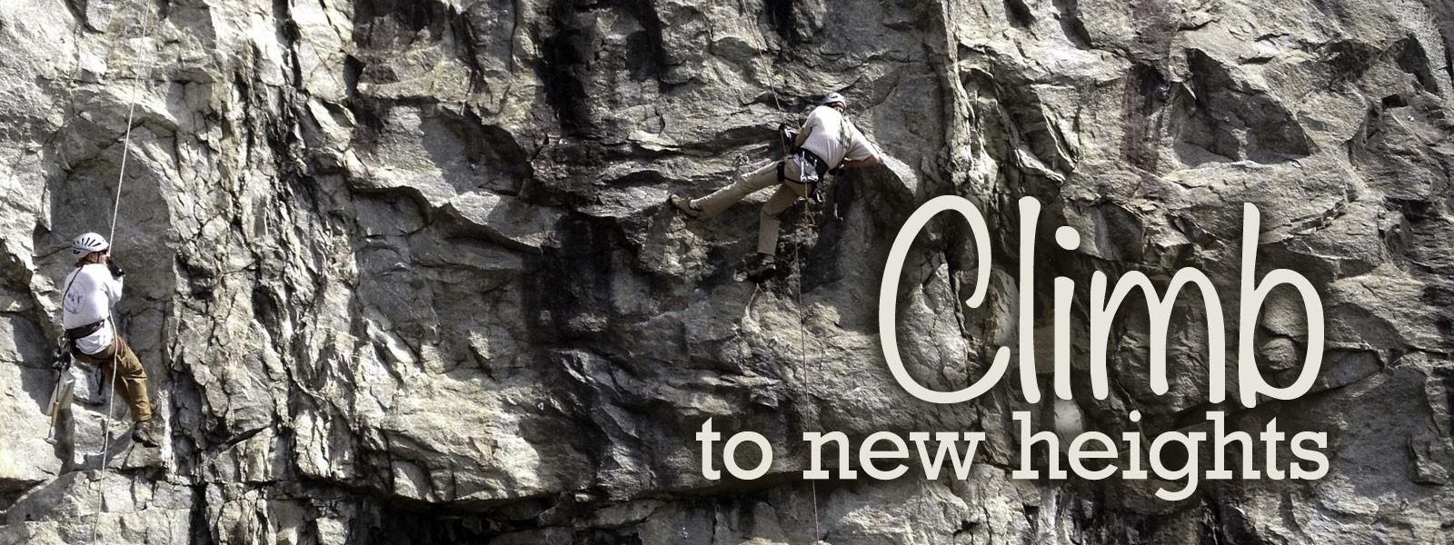 Climb To New Heights - Rock Climbing